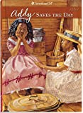 Addy Saves The Day (American Girl (Quality))