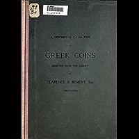 Descriptive Catalog of Greek Coins (English Edition)
