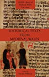 Historical Texts from Medieval Wales (Mhra Library of Medieval Welsh Literature)