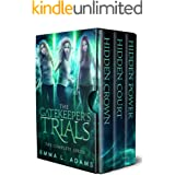 The Gatekeeper's Trials: The Complete Trilogy