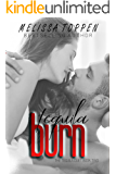 Tequila Burn (The Tequila Duet Book 2)