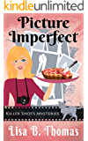 Picture Imperfect (Killer Shots Mysteries Book 3)