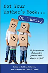 Not Your Mother's Book...On Family