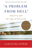 """A Problem From Hell"": America and the Age of Genocide (New Republic Book)"