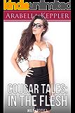 Cougar Tales: In The Flesh (MILF Erotica)