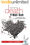 Death By Nail Gun (The Kim Murphy PI Series Book 2)