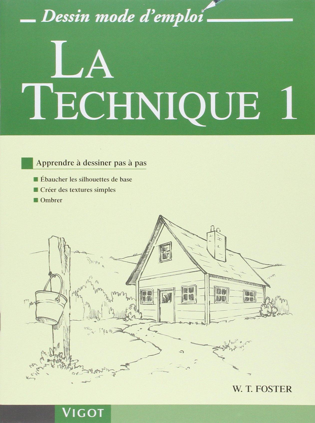 Amazon fr la technique tome 1 apprendre dessiner pas pas for Apprendre a dessiner une maison en perspective