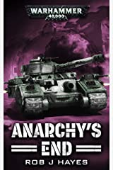 Anarchy's End (Astra Militarum) Kindle Edition
