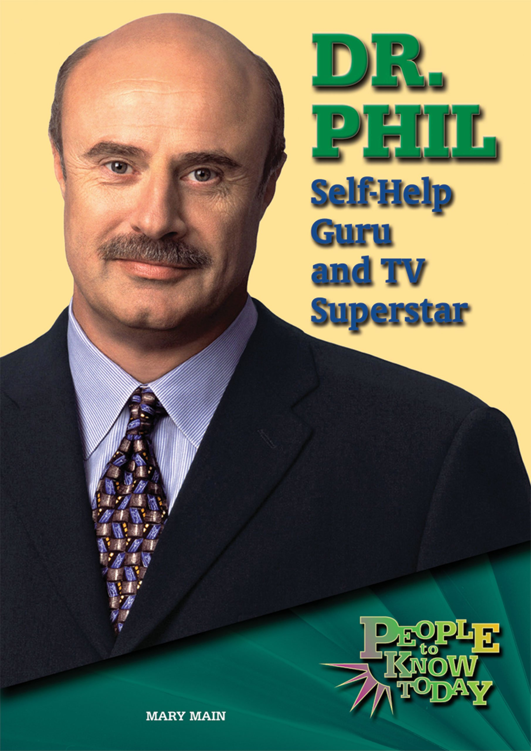 Download Dr. Phil: Self-help Guru and TV Superstar (People to Know Today) pdf epub
