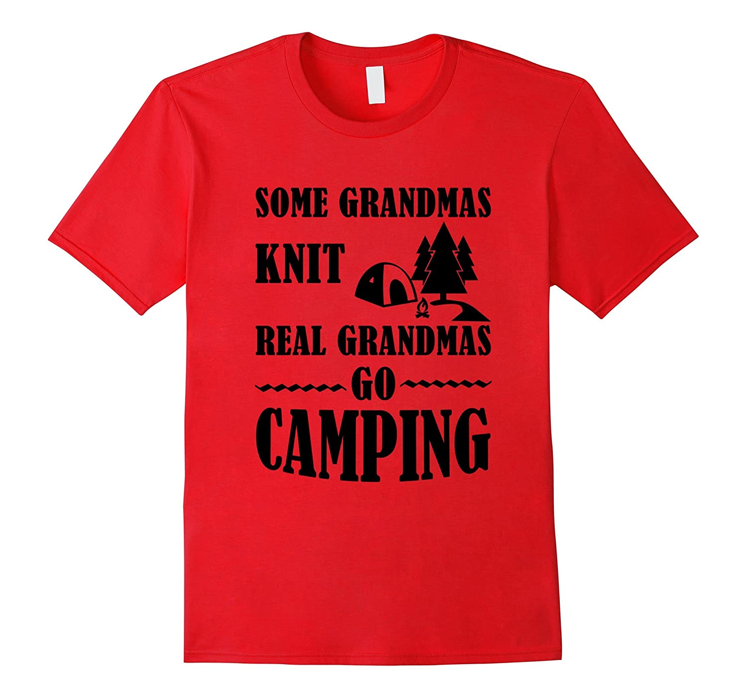Camping Quotes Funny: Camping Lovers Funny Quotes Gift Grandma Go Camping T-Shrt