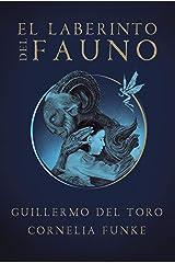 El laberinto del fauno (Spanish Edition) eBook Kindle