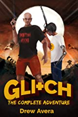 GLITCH: The Complete Adventure Kindle Edition