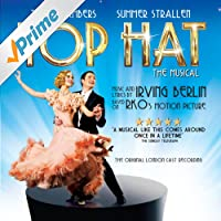 Top Hat: The Musical (Original London Cast Recording)
