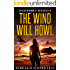 The Wind Will Howl: Book 3 (Raleigh Harmon P.I. Mysteries)
