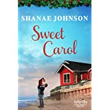 Sweet Carol (Indigo Bay Christmas Romances Book 6)