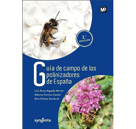 Guía de campo de los polinizadores de España Biología: Amazon.es ...