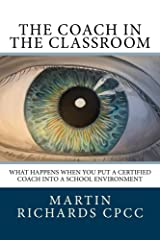 The Coach in the Classroom Kindle Edition