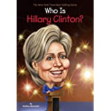Who Is Hillary Clinton? (Who Was?)