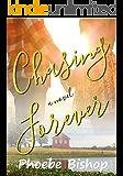 Chasing Forever