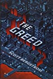 The Greed (The Cruelty)