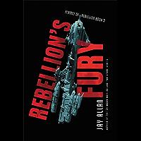 Rebellion's Fury (Flames of Rebellion)