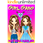 GIRL GANG: Book 1: The Journey Continues