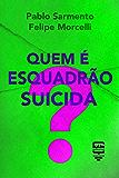 Quem é Esquadrão Suicida? (Por Dentro da Cultura Pop)