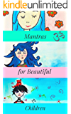 Mantra's for Beautiful Children (English Edition)