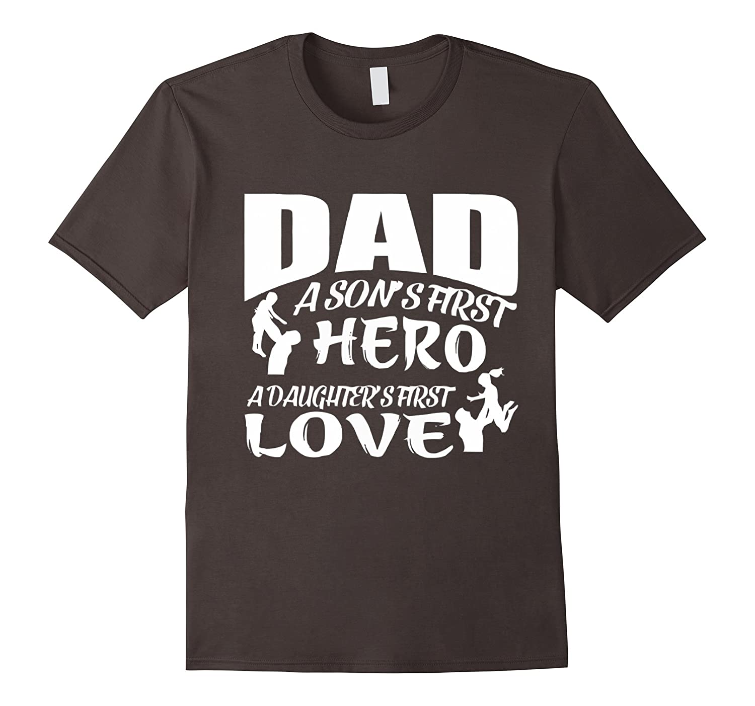 DAD A SONS FIRST OR A DAUGHTERS FIRST – FATHER's DAY shirts-Teeae