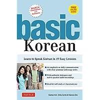 Basic Korean: Learn to Speak Korean in 19 Easy Lessons