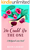 He Could Be the One (Mistywood Lane Book 2)