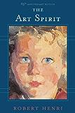 The Art Spirit (English Edition)
