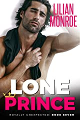Lone Prince: An Accidental Pregnancy Romance (Royally Unexpected Book 7) Kindle Edition