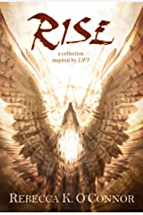 Rise: A Collection Inspired by Lift Kindle Edition