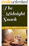 The Midnight Snack (Queen Sheba Speaks Book 2)