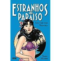 Estranhos no Paraíso: Ama-Me com Ternura (Volume 2)
