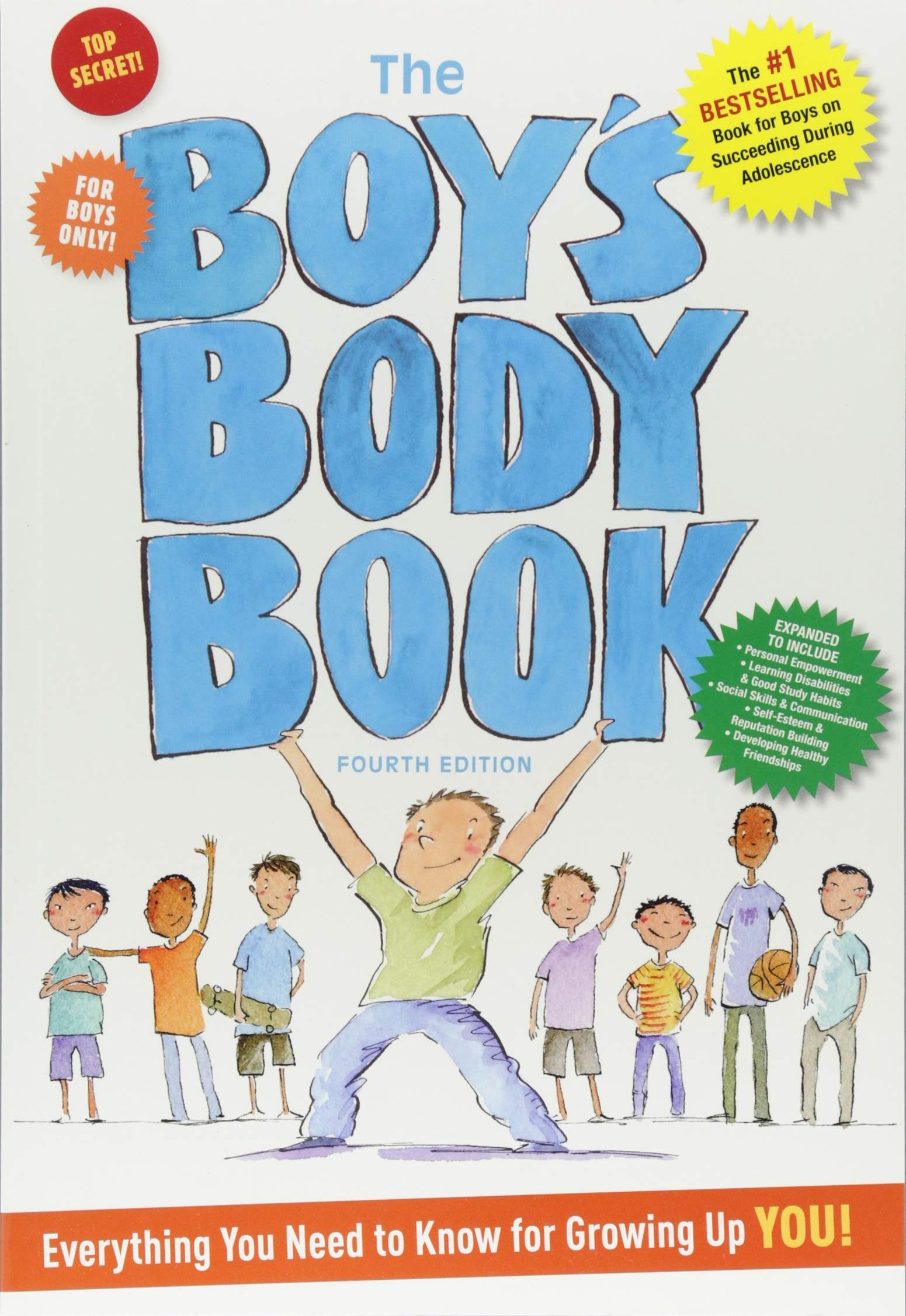 The Boy's Body Book: Fourth Edition: Everything You Need to Know for Growing Up YOU!