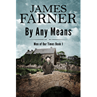 By Any Means (Men of Our Times Book 1) (English Edition)