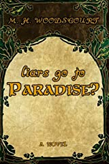 Liars Go To Paradise? Paperback