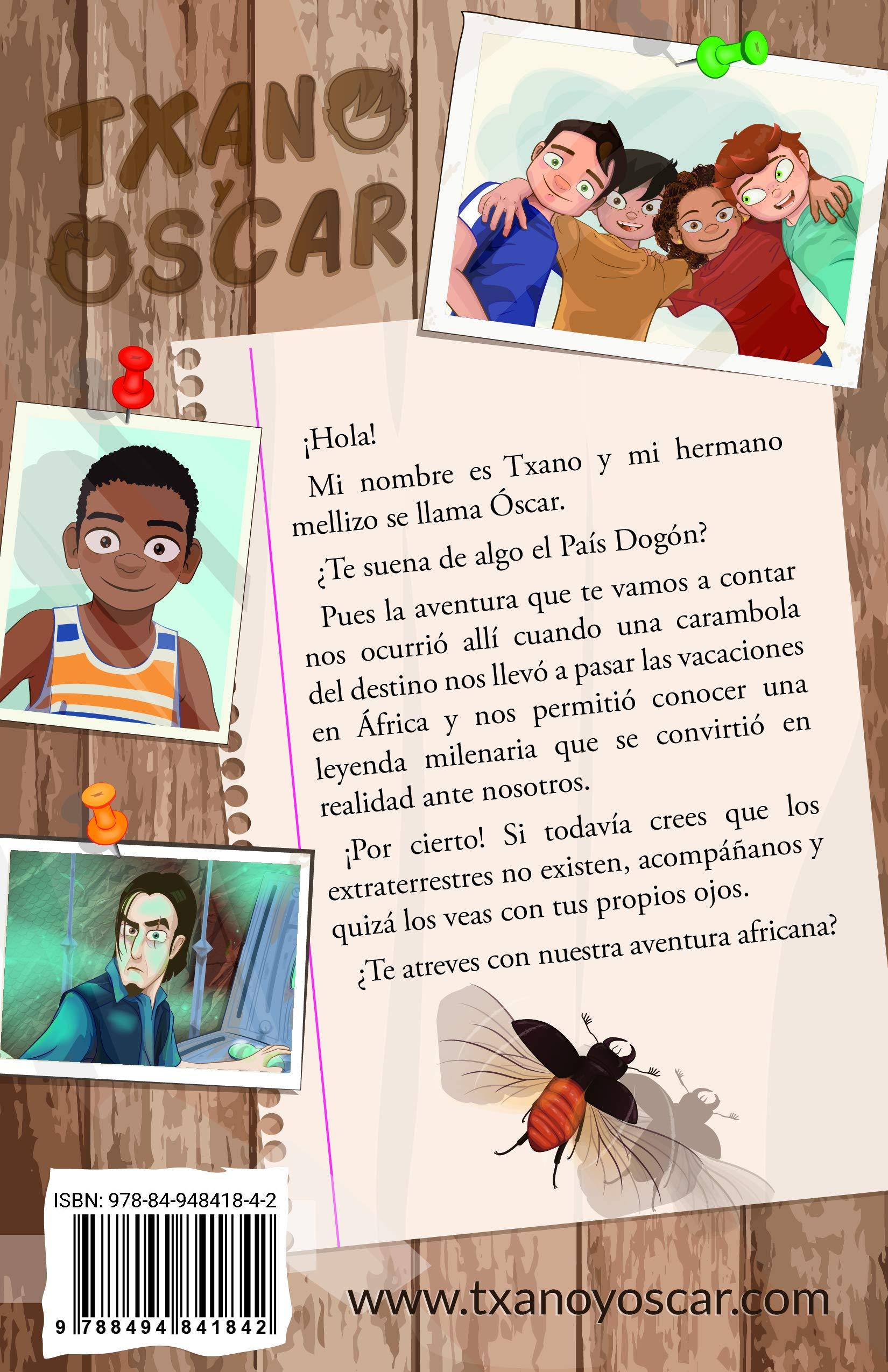 El secreto de los dogón: Las aventuras de Txano y Óscar: Amazon.es: Julio  Santos García, Patricia Pérez Redondo: Libros