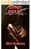 Slippery When Wet (A Romance Novella): Maybe Mandy 3