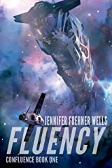 Fluency (Confluence Book 1) Kindle Edition