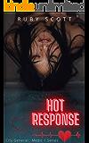Hot Response: A Lesbian Medical Romance (City General: Medic 1)