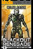 Blackout Renegade: Invasion Protocol: A Military Sci-Fi Superhero Thriller