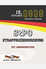StPO - Strafprozessordnung: Mit Nebengesetzen (Aktuelle Gesetze 2020) (German Edition) Kindle Edition