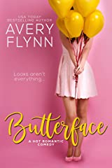 Butterface (A Hot Romantic Comedy) (The Hartigans Book 1) Kindle Edition