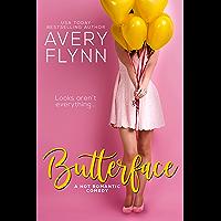 Butterface (A Hot Romantic Comedy) (The Hartigans Book 1) (English Edition)