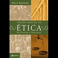 Textos Básicos de Ética: De Platão à Foucault