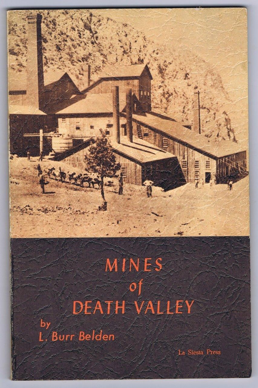 Amazon com: Mines of Death Valley: L  Burr Belden: Books