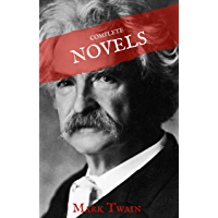 Mark Twain: The Complete Novels (House of Classics) (English Edition)
